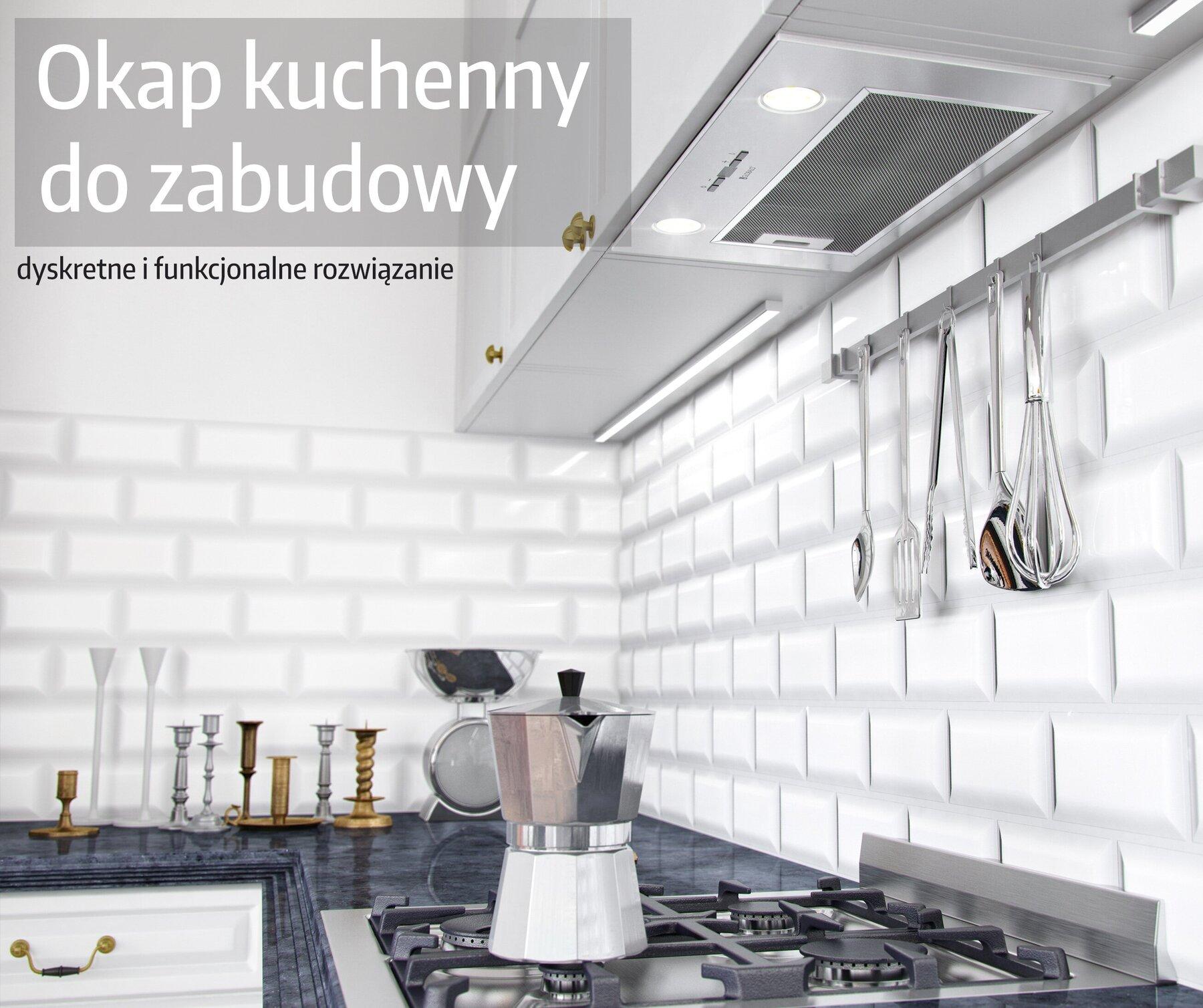 Okap kuchenny do zabudowy
