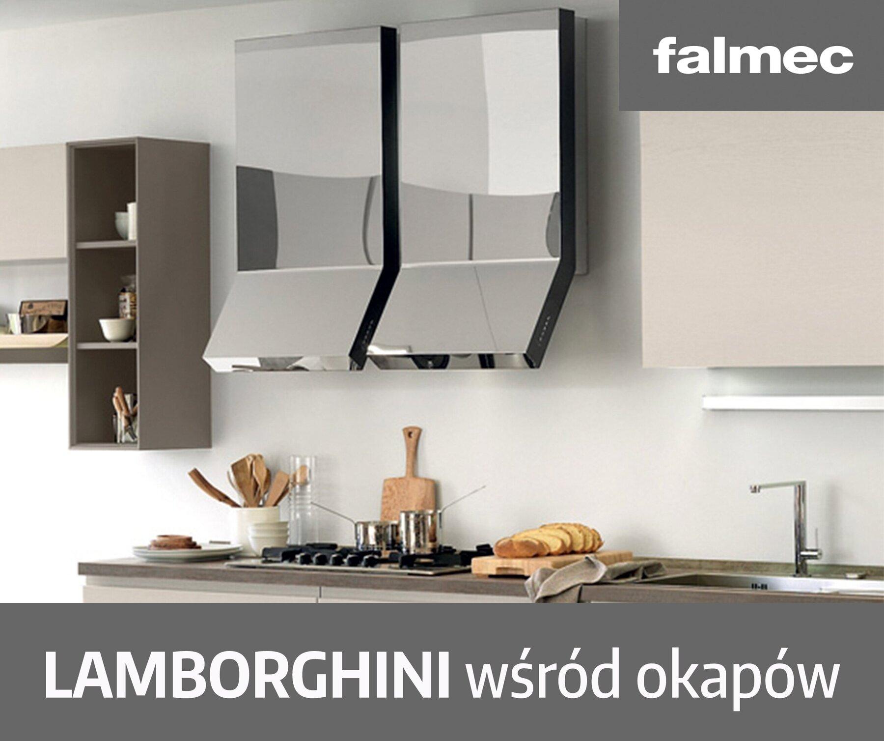 Falmec - Lamborghini wśród okapów